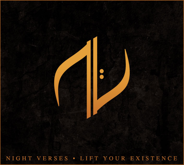 Night Verses • Lift Your Existence